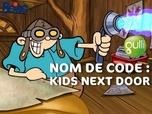 Nom de code : Kids next door